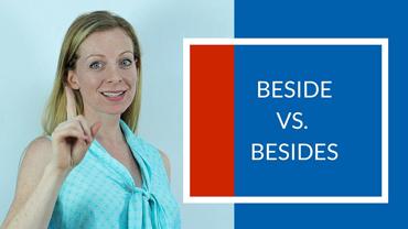 """Beside vs Besides? Qual a diferença além de uma letra """"s""""?"""