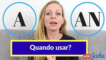 A ou AN? Quando usar?