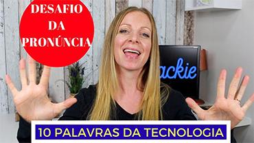 10 palavras da TECNOLOGIA que você está pronunciando errado em inglês…possivelmente. ;)