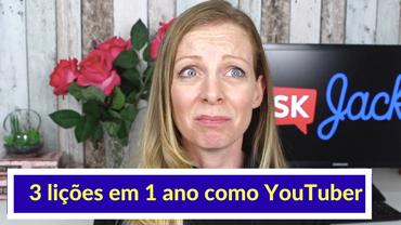 3 lições inesperadas que aprendi no meu primeiro ano no YouTube! (Português e Inglês)