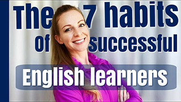 100% English video! - The 7 Habits of Successful English learners.