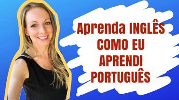 04 coisas que eu fiz para aprender português e o que eu faria diferente hoje em dia!